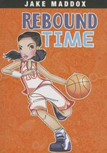 Rebound Time - Jake Maddox