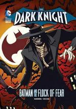 Scarecrow's Flock of Fear : DC Super Heroes: The Dark Knight - Matthew K Manning