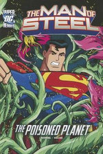 The Poisoned Planet : DC Super Heroes: The Man of Steel - Matthew K Manning