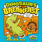 Dinosaurs for Breakfast - Amy J. Lemke