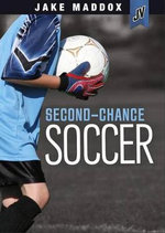 Second-Chance Soccer - Jake Maddox