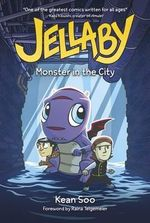 Jellaby : Monster in the City - Kean Soo