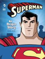 Superman : An Origin Story - Matthew K Manning