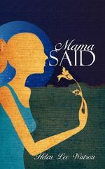 Mama Said - Helen Lee Watson