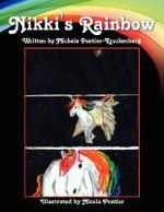 Nikki's Rainbow - Michele Pontier-Kruckenberg