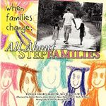 When Families Change :  All about Stepfamilies - Lcsw Pamela Heard-Martin