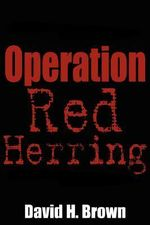 Operation Red Herring - David H. Brown