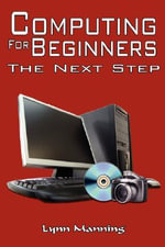 Computing for Beginners - Lynn Manning