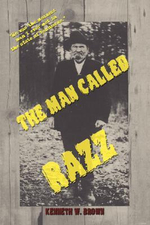 Man Called Razz - Kenneth W. Brown