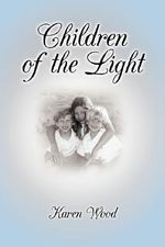 Children of the Light - Karen Wood