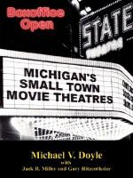 Boxoffice Open : Michigan's Small Town Movie Theatres - Michael V. Doyle