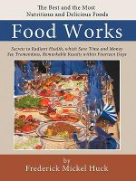 Food Works - Freederick Mickel Huck