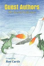 Guest Authors : The Second Collection - Ron Curtis