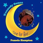 Kennedy Sanaa :  Time for Bed . - Pamela Hampton