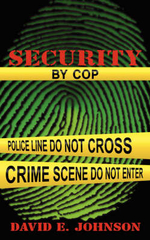 Security by Cop : Property, Keyed to Cribbet, Findley, Smith, and Dz... - David E. Johnson
