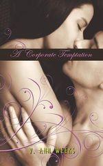 A Corporate Temptation - V. Ann Weeks