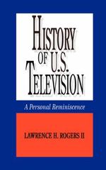 History of U.S. Television :  The Peoples' Village Plan - Lawrence H. Rogers II