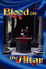 Blood on The Altar - Bud Gilham