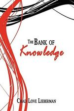Bank of Knowledge - Chad Love Lieberman