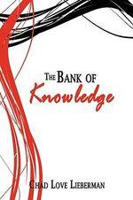 Bank of Knowledge - Chad Love Lieberman