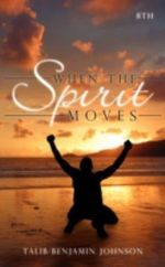 When The Spirit Moves -  Talib
