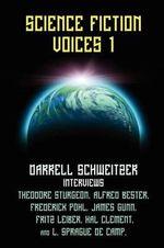 Science Fiction Voices #1 - Darrell Schweitzer