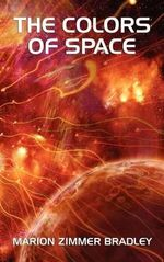 The Colors of Space - Marion Zimmer Bradley