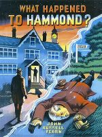 What Happened to Hammond? A Scientific Mystery - John Russell Fearn