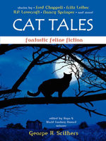 Cat Tales : Fantastic Feline Fiction