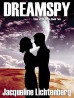 Dreamspy : Tales of the Luren, Book Two - Jacqueline Lichtenberg
