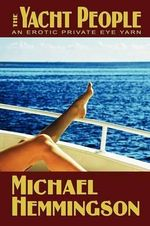 The Yacht People - Hemmingson Michael