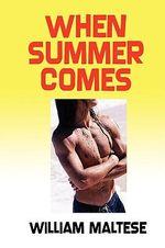 When Summer Comes - William Maltese