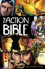The Action Bible : God's Redemptive Story - Sergio Cariello