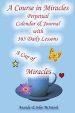 A Course in Miracles : Perpetual Calendar and Notebook - Ananda McIntosh