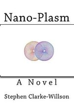 Nano-Plasm - Stephen Clarke-Willson
