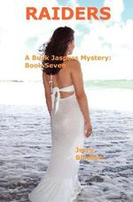 Raiders : A Buck Jaspers Mystery: Book 7 - Jerry Blanton
