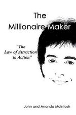The Millionaire Maker - Ananda McIntosh