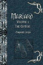 Mariard the Gifting - Christine Jones