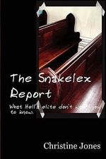 The Snakelex Report - Christine Jones