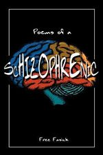 Poems of a Schizophrenic - Free Fasick