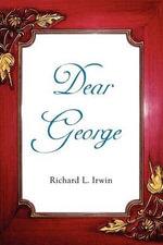 Dear George - Richard Irwin