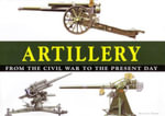 Artillery from the Civil War to Present Day - Michael E. Haskew