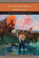 The Covered Wagon - Emerson Hough