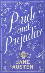 Pride and Prejudice : Barnes & Noble Leatherbound Classic Collection - Jane Austen