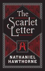 The Scarlet Letter : Barnes & Noble Leatherbound Classic Collection - Nathaniel Hawthorne