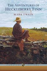 The Adventures of Huckleberry Finn : The B&N Signature Edition Classics - Mark Twain