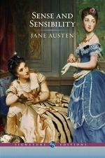 Sense and Sensibility : The B&N Signature Edition Classics - Jane Austen