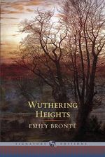 Wuthering Heights : The B&N Signature Edition Classics - Emily Bronte