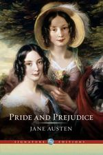 Pride and Prejudice : The B &N Signature Edition Classics - Jane Austen