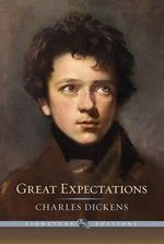 Great Expectations : The B &N Signature Edition Classics - Charles Dickens